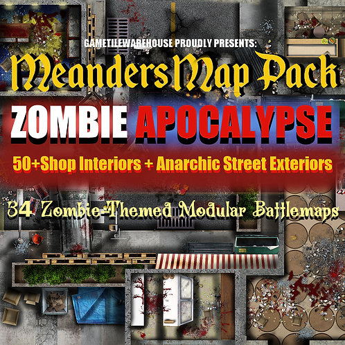 Zombie Apocalypse: Roll20 Meanders Map Pack