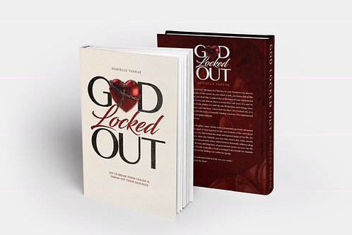 """God Locked Out"" By: Danielle Tashae Manley"