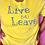 Thumbnail: B4U Leave Spring Tee