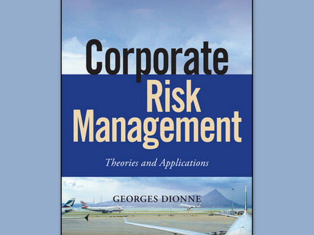 "Georges Dionne publishes a new book:  ""Corporate Risk Management: Theories and Applications"""