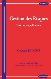 Published in French at Economica: Gestion des risques: Théories et Applications par Georges Dionne