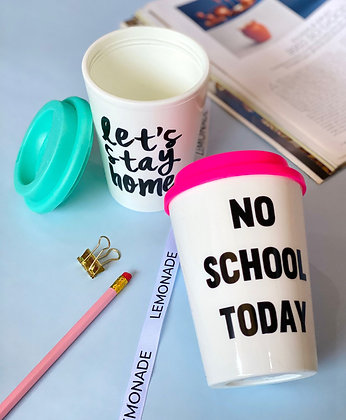 Travel Mug - No School Today