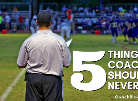 5 Things a Coach Should Never Say
