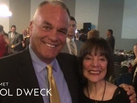 How I Met Carol Dweck