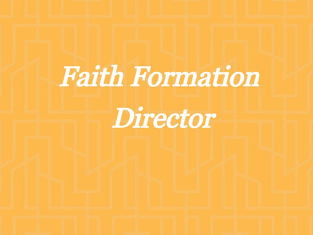 Faith Formation Director Opening