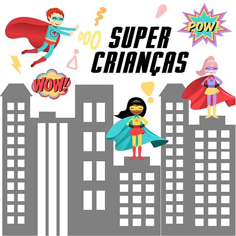 SUPER CRIANÇAS