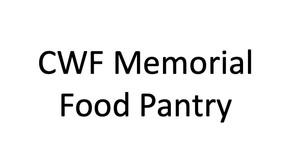 CWF Memorial Food Pantry