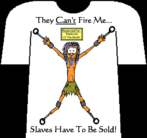 Slaves Have To Be Sold