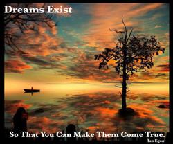 Dreams Exist.jpg