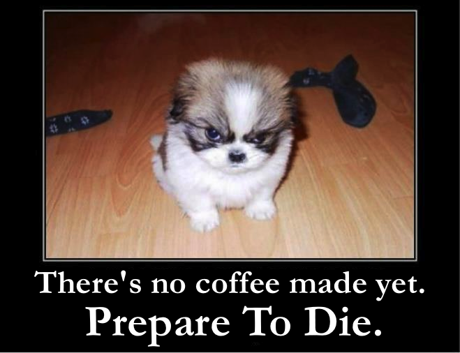 No Coffee?.jpg