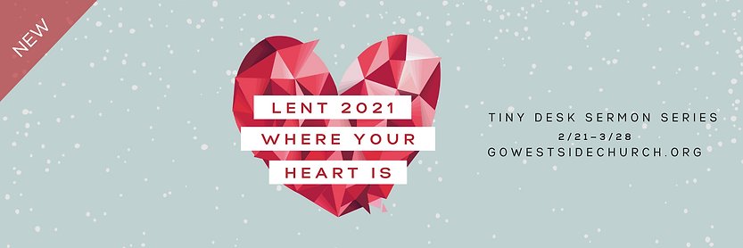 Twittwer lent 2021 where your heart is.p