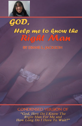 God, Help Me to Know the Right Man
