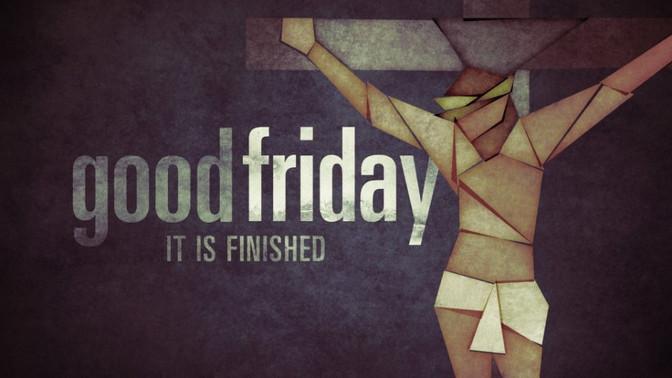 Good Friday: The Heart of the Gospel