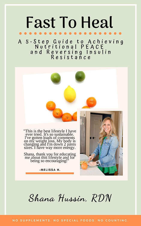 Fast To Heal, A 5-Step Guide To Achieving Nutritional PEACE Digital Book