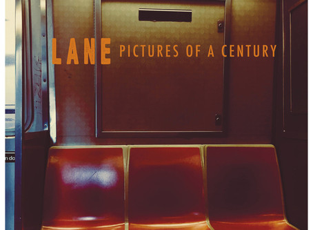 LANE // PICTURES OF A CENTURY