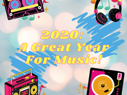 2020: A Great Year for Music