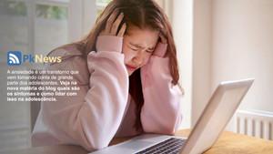 Ansiedade na adolescência