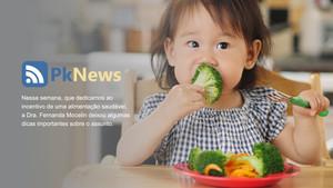 Semana da alimentação Pronto Kids dedica-se à alimentação saudável