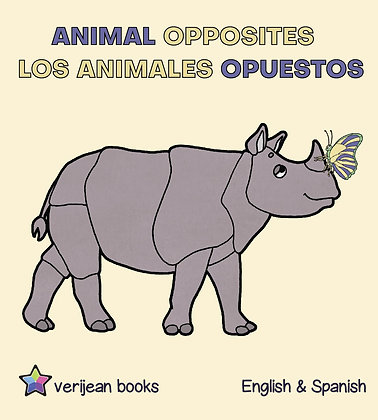 ANIMAL OPPOSITES -ANIMALES OPUESTOS