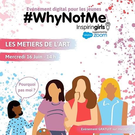 Evènement digital #WhyNotMe Les métiers
