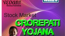 Crorepati Yojana