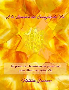 A_La_Lumière_des_Energies_de_Vie.png
