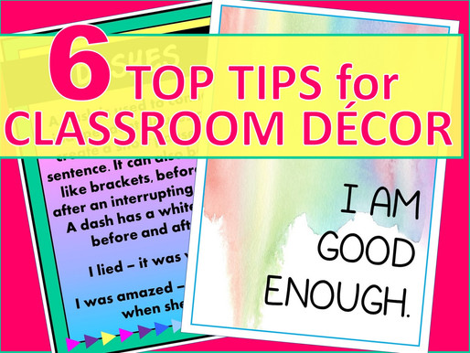 6 Important Things to Think About When You Decorate Your Classroom