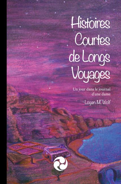 Histoires Courtes de Longs Voyages