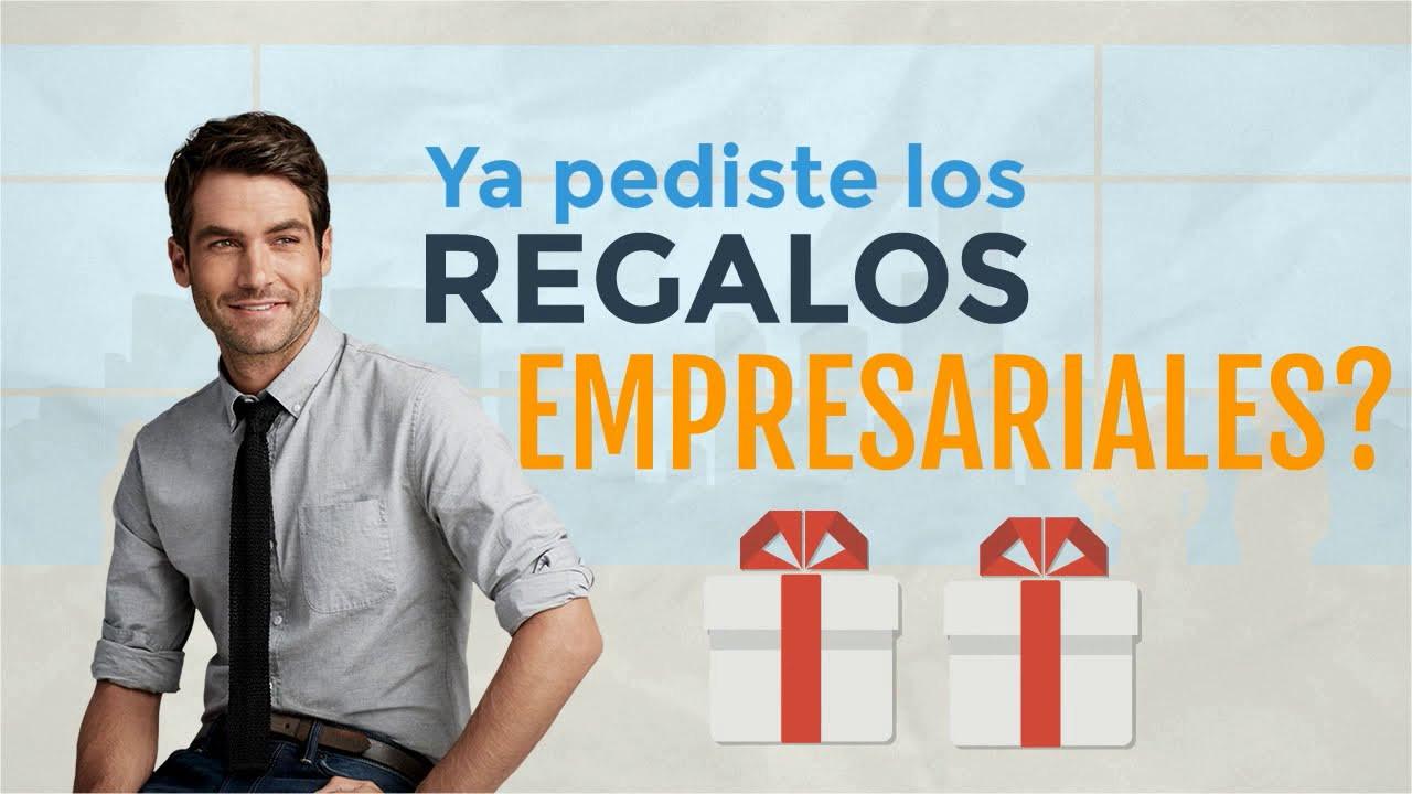 Ya pediste tus regalos empresariales?