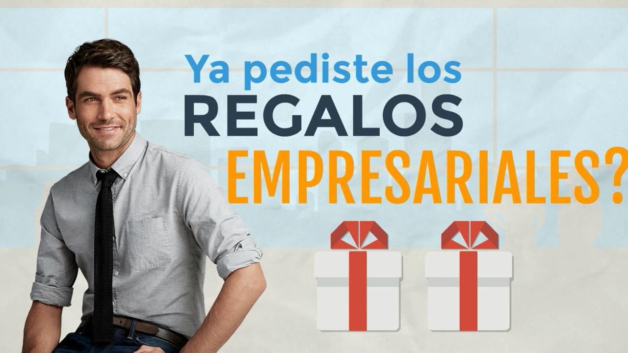 Ya pediste los regalos empresariales?