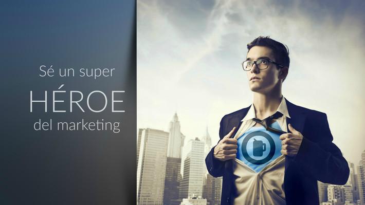 Sé un super héroe del marketing!
