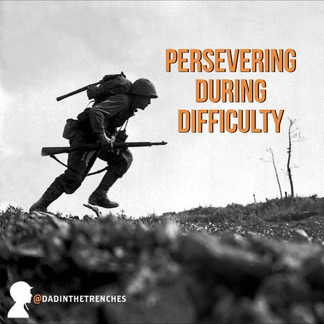 Persevering During Difficulty