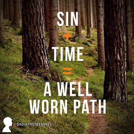 A Well Worn Path (To Destruction)