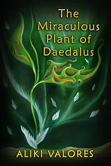 The Miraculous Plant-Cover-Aliki Valores