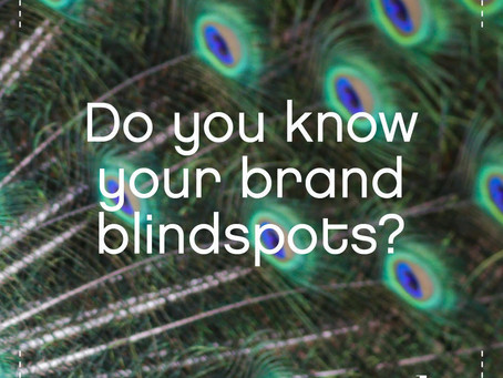 Do you know your biggest brand blindspots?