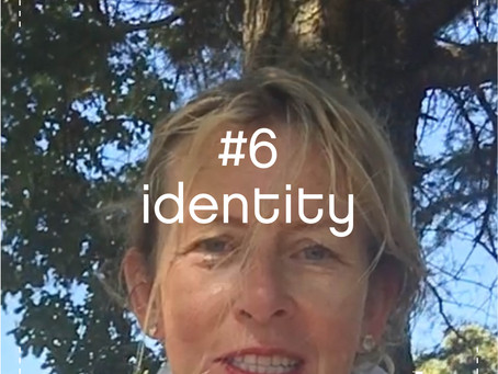 #6 identity – a daily practice