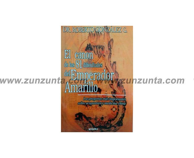 """Libro """"El canon de las 81 dificultades del emperador amarillo"""""""