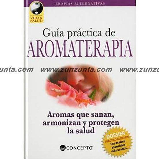 """Libro """"Guía práctica de Aromaterápia"""""""