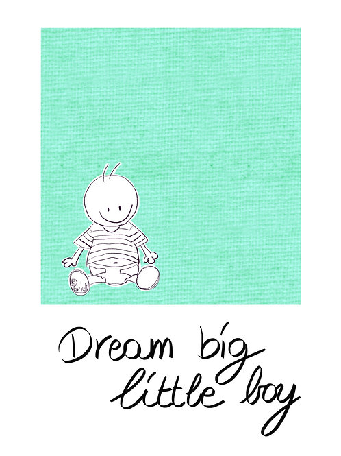 Dream big little boy (Baby Rube)