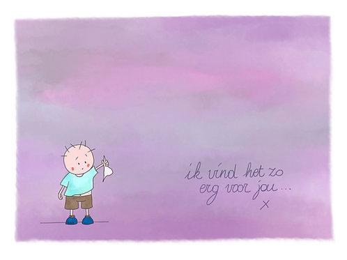 Ik vind het zo erg voor jou