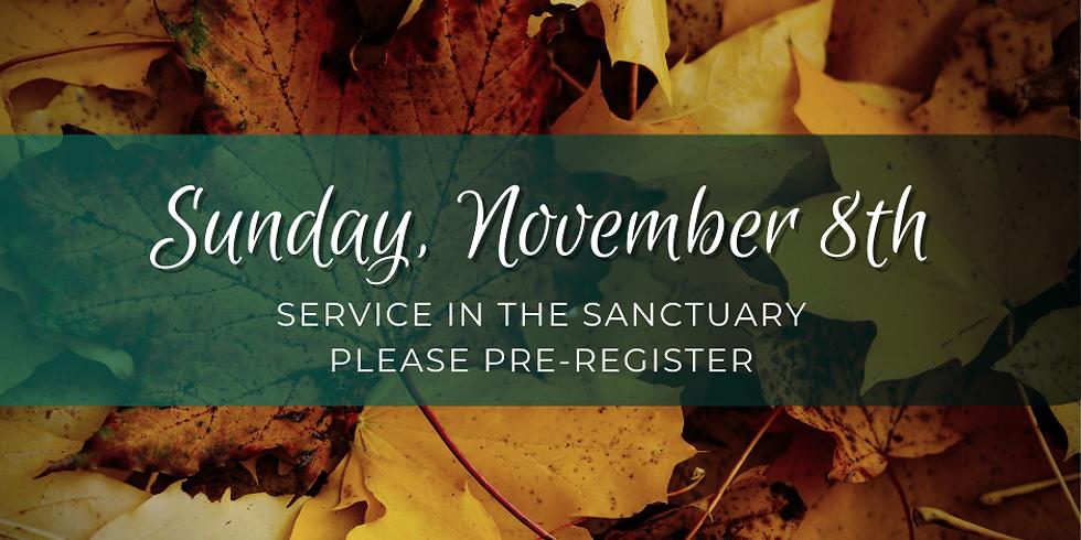 Sunday, November 8th Service