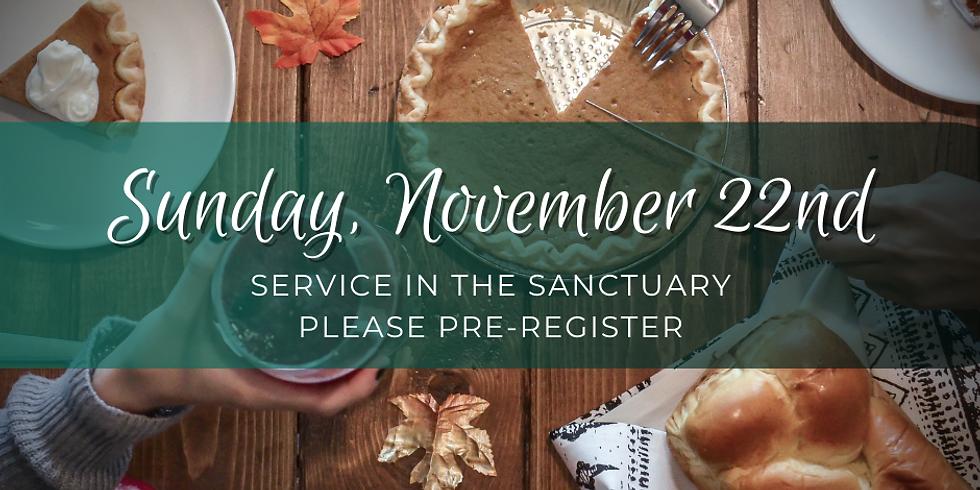 Sunday, November 22nd Service
