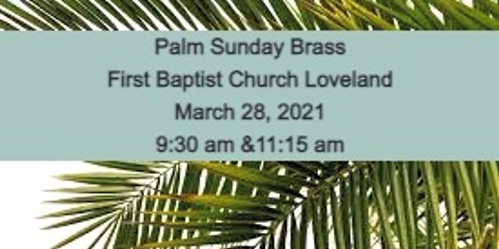 Palm Sunday, March 28 Service