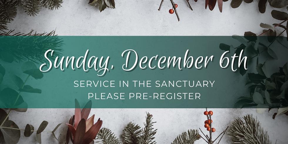 Sunday, December 6th Service