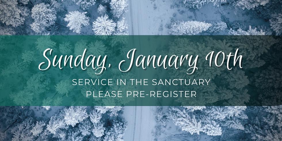 Sunday, January 10th Service