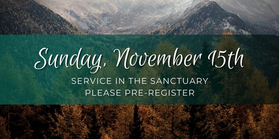Sunday, November 15th Service
