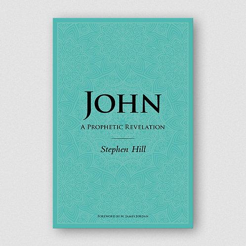 John: A Prophetic Revelation