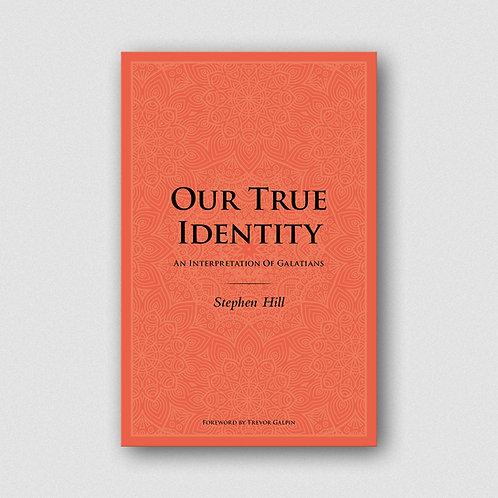 Our True Identity: An Interpretation Of Galatians