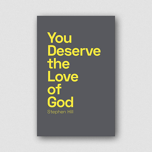 You Deserve the Love of God