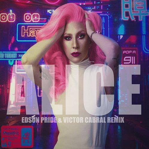 Alice (Edson Pride & Victor Cabral Remix)